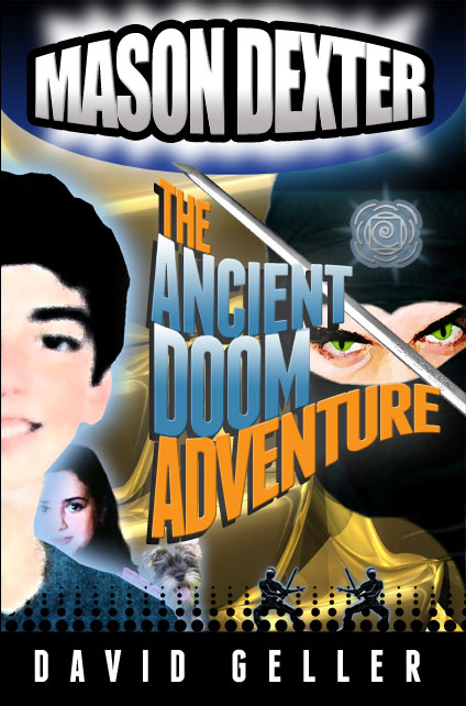 Coming Soon! Mason Dexter: The Ancient Doom (Book 3)